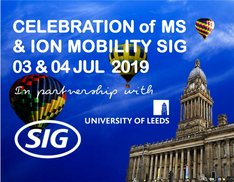 Celebration of MS at Leeds & Ion Mobility SIG